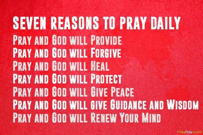 Pray daily reasons