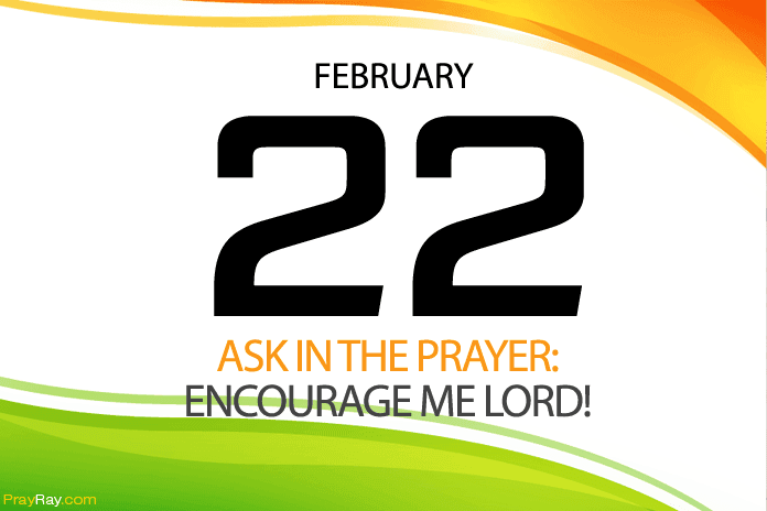 Daily encourage me Lord prayer