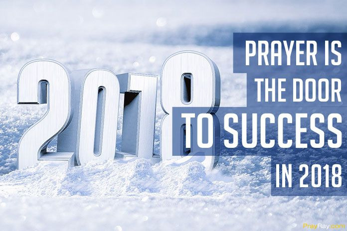 PRAYER POINTS FOR 2018: Prayer is the door to success in 2018