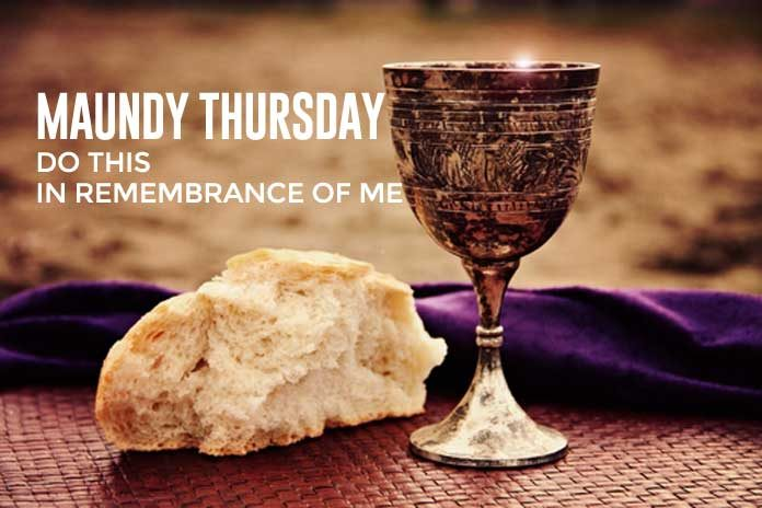JESUS LAST SUPPER BREAD AND WINE Maundy Thursday Meaning
