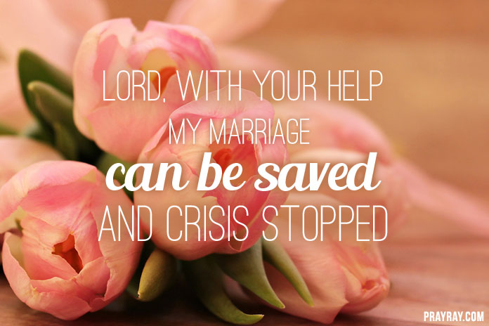 PRAYER TO SAVE MARRIAGE FROM DIVORCE God helps to stop crisis