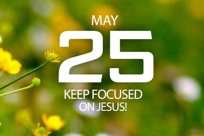 keep focused on Jesus