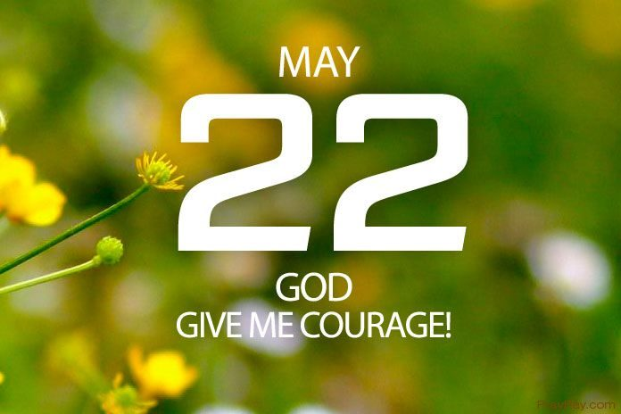 give me courage God
