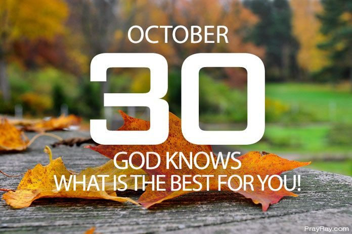 God knows what is the best for us