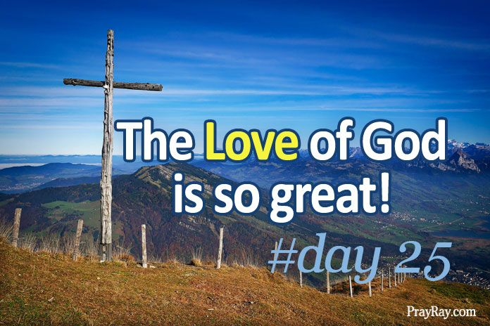 the greatness of God's love for us