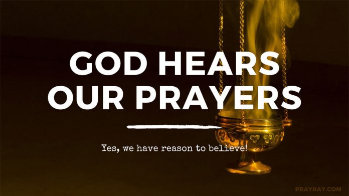 God hears our prayers bible verse